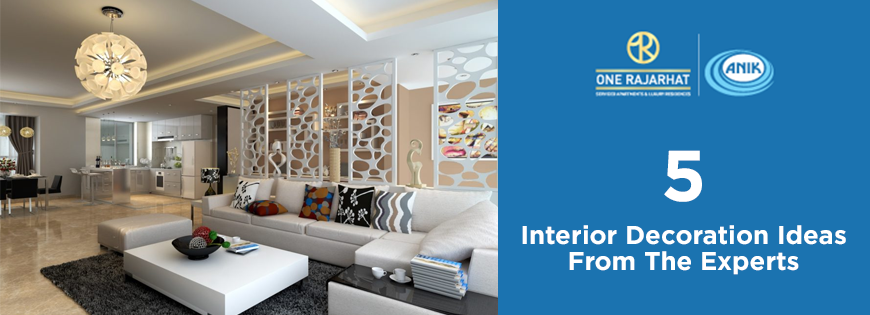 5 Interior Decoration Ideas From The Experts